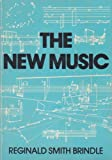 The New Music (0193154242) by Reginald Smith Brindle