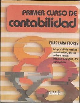 CURSO LARA PDF FLORES CONTABILIDAD ELIAS DE PRIMER GRATIS