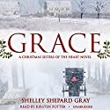 Grace: A Christmas Sisters of the Heart Novel Audiobook by Shelley Shepard Gray Narrated by Kirsten Potter