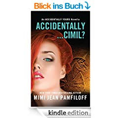 Accidentally...Cimil?: An Accidentally Yours Novella (The Accidentally Yours Series) (English Edition)