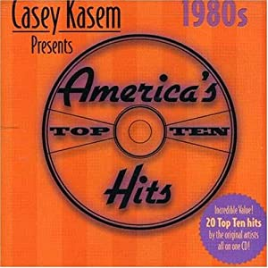 Casey Kasem Presents: America's Top Ten Through the Years - 1980s