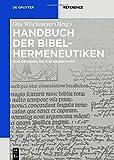 img - for Handbuch Der Bibelhermeneutiken: Von Origenes Bis Zur Gegenwart (De Gruyter Handbook) book / textbook / text book