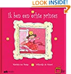 Ik ben een echte prinses (Dutch Edition)