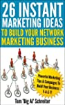 26 Instant Marketing Ideas To Build Y...