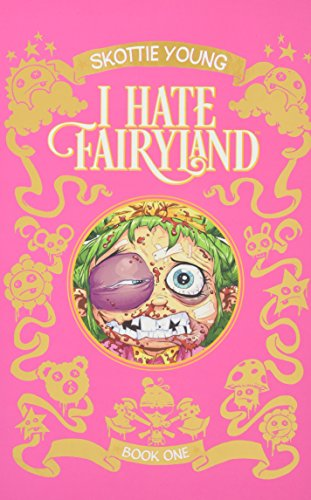I Hate Fairyland Book One [Young, Skottie] (Tapa Dura)