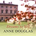 Dreams to Sell Audiobook by Anne Douglas Narrated by Lesley Mackie