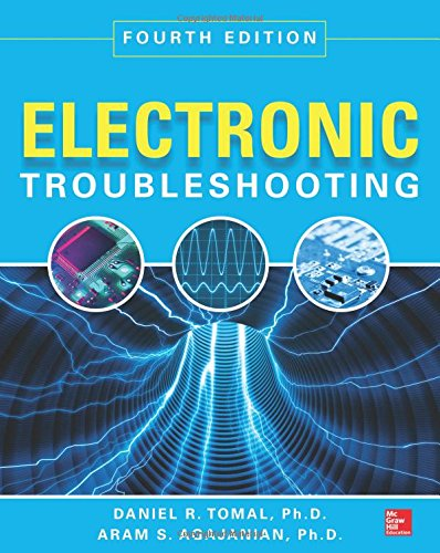 Electronic Troubleshooting, Fourth Edition
