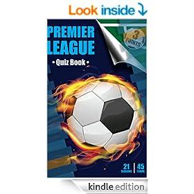 Three Points Quiz Book Premier League: 21 Seasons 45 Teams