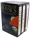 img - for The World of Physics: A Small Library of the Literature of Physics from Antiquity to the Present (3 Volumes) book / textbook / text book