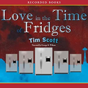 Love in the Time of Fridges Audiobook