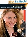 Available Light: Photographic Techniq...