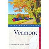 Vermont: An Explorer's Guide, Eleventh Edition ~ Christina Tree