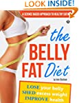 The Belly Fat Diet: Lose Your Belly,...