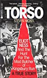 img - for Torso: Eliot Ness and the Hunt for the Mad Butcher of Kingsbury Run a True Story book / textbook / text book