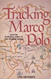 TRACKING MARCO POLO (009936400X) by Severin, Tim