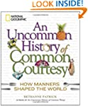 An Uncommon History of Common Courtes...