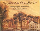 Art of the Old South (051768053X) by Poesch, Jessie