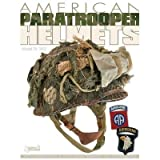 img - for Michel De Trez, Gil Bourdeaux'sAmerican Paratrooper Helmets: Mediterranean & European Theater of Operations [Hardcover](2010) book / textbook / text book