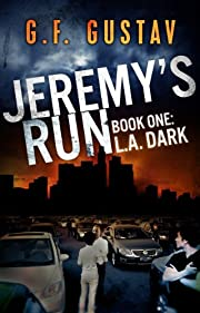 L.A. Dark (Jeremy's Run)