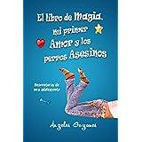 El libro de magia, mi primer amor y los perros asesinos