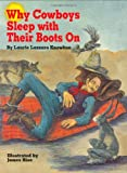 Why Cowboys Sleep With Their Boots On (Why Cowboys Series)