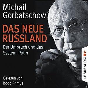 Das neue Russland Hörbuch