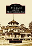 img - for Oak Park and the Montgomery Zoo (Images of America: Alabama) book / textbook / text book