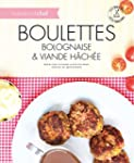 Boulettes bolognaise et viande hach�e