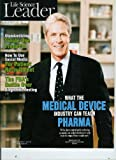 img - for Life Science Leader: The Industry's Essential Business Source (November 2010) Standardizing Single-Use Products, How toUse Social Media for Patient Recruitment, The FDA's Diagnostic Testing, & Medtronic, What they can Teach Pharma book / textbook / text book