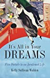 It's All in Your Dreams: How to