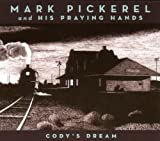 echange, troc Mark Pickerel - Cody'S Dream