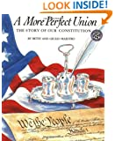 A More Perfect Union: The Story of Our Constitution
