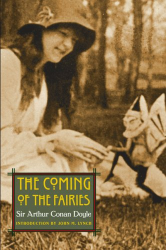 The Coming of the Fairies (Extraordinary World), SIR ARTHUR CONAN DOYLE