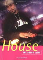 The Rough Guide to House Music