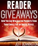 READER GIVEAWAYS: How You Can Win Ama...