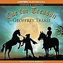 Cue for Treason Hörbuch von Geoffrey Trease Gesprochen von: Clive Mantle