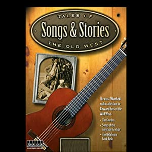 Tales of the Old West, Songs & Stories: Land Rushes, Legends & Lyrics of the American Frontier | [Jimmy Gray]