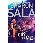 Don't Cry for Me   Sharon Sala
