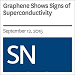 Graphene Shows Signs of Superconductivity | Andrew Grant