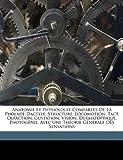 echange, troc DuBois Raphael 1849- - Anatomie Et Physiologie Comparees de La Pholade Dactyle; Structure, Locomotion, Tact, Olfaction, Gustation, Vision, Dermatoptiq