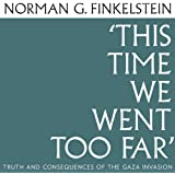 This Time We Went Too Far (Unabridged)