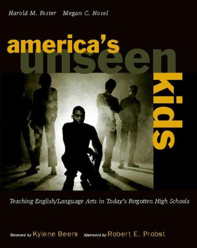 Americas Unseen Kids/Teaching English/Language Arts in...