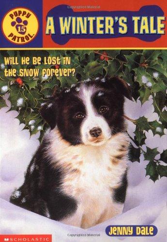 A Winter's Tale (Puppy Patrol, No. 15)