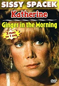 Ginger in the Morning & Katherine