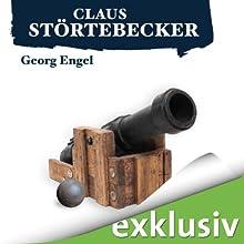 Claus Störtebecker (       ungekürzt) von Georg Engel Gesprochen von: Peter Lontzek