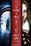 Image of A Prisoner in Malta: A Christopher Marlowe Mystery