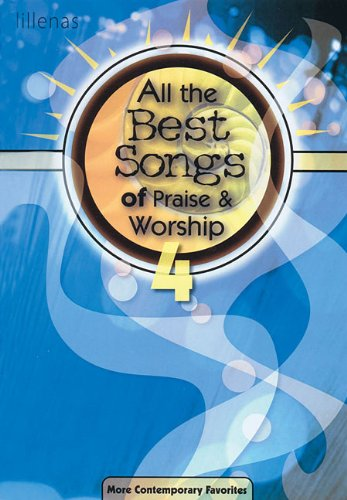 All The Best Songs Of Praise & Worship 4 Book