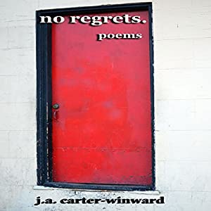 No Regrets: Poems Audiobook