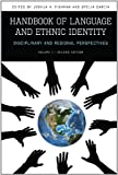 img - for Handbook of Language and Ethnic Identity: Disciplinary and Regional Perspectives (Volume 1) (Disciplinary & Regional Perspectives) book / textbook / text book