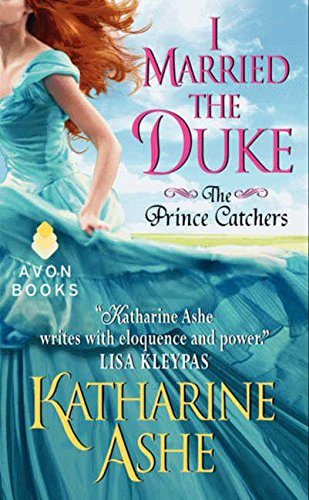 Image of I Married the Duke: The Prince Catchers